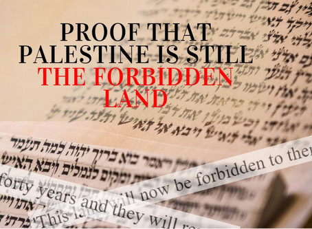 Why Palestine Is Still 'Forbidden Land': Proof From The Quran, Torah and Bible