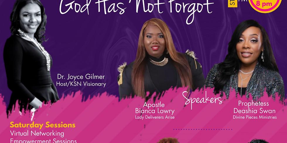 Kingdom Sisters Summit: God Has Not Forgot