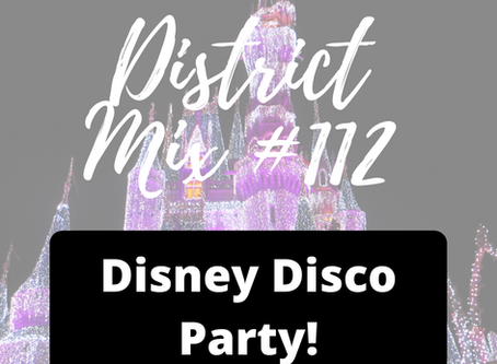 District Mix #112 Disney Disco