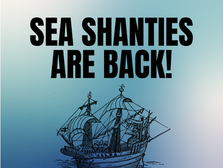 Sea Shanties Are Back