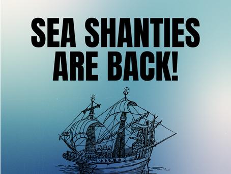 Sea Shanties Are Back
