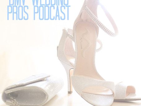On the DMV Wedding Pros Podcast