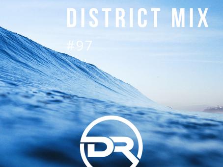 District Mix #97 - DJ Mix For The Summer Weekend