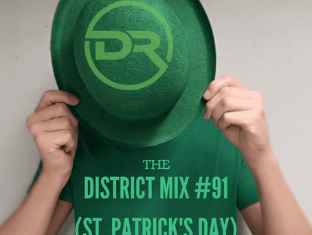 District Mix #91 (St. Patrick's Day)