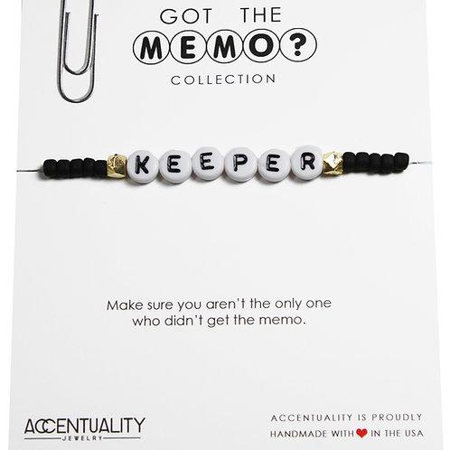 Got the Memo - KEEPER Bracelet