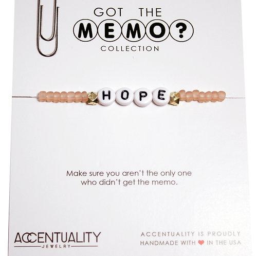 Got the Memo - HOPE Bracelet