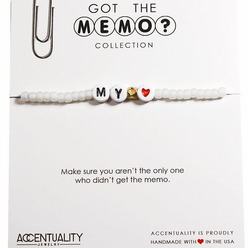 Got the Memo - MY HEART Bracelet