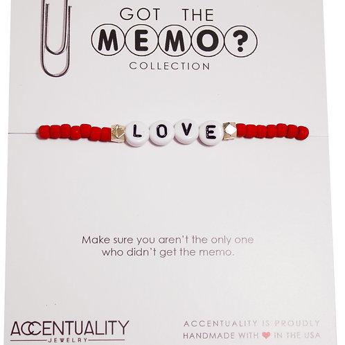 Got the Memo - LOVE Bracelet