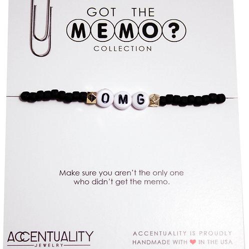 Got the Memo - OMG Bracelet