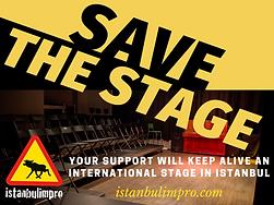 Save The Stage / Sahneyi Koru