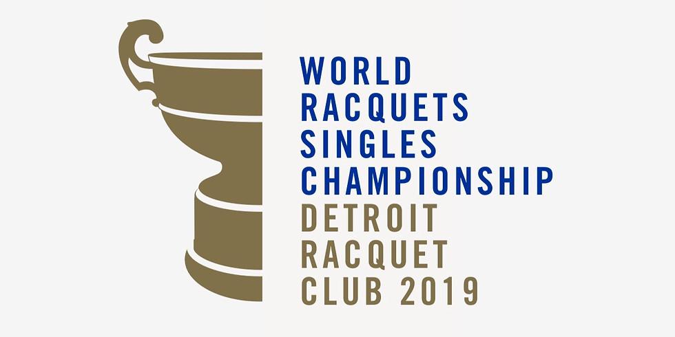 Racquets World Championship Weekend