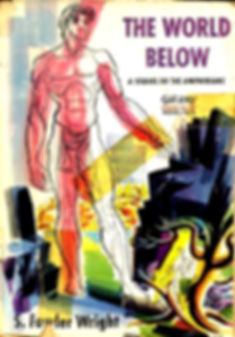 S. Fowler Wright, The World Below, Galaxy Novel #5