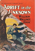 William Wallace Cook, Adrift in the Unknown, Adventure Library 15