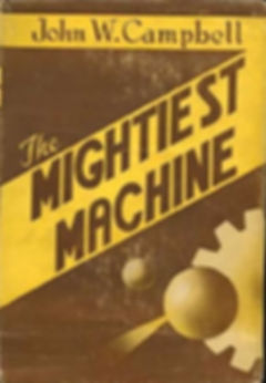 The Mightiest Machine, by John W. Campbell, cover art by Robert Pailthorpe