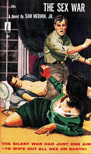 Sam Merwin, Jr., The Sex War, Galaxy Novel #42, Beacon 284