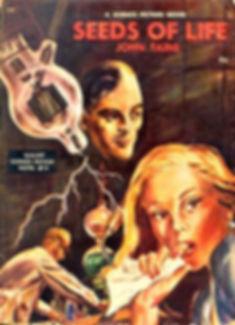 John Taine, Seeds of Life, Galaxy Novel #13