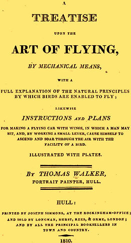 Thomas Walker, 1810, Treatise Upon the Art of Flying