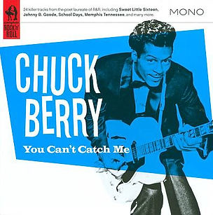 Chuck Berry, You Can't Catch Me, compilation album cover