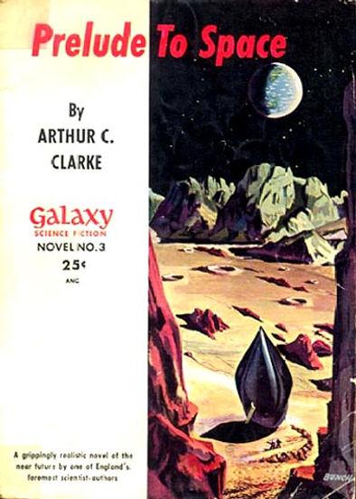 Arthur C. Clarke, Prelude to Space, Galaxy Novel #3