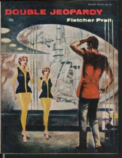 Fletcher Pratt, Double Jeopardy, Galaxy Novel #30