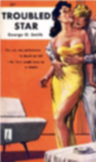 George O. Smith, Troubled Star, Galaxy Novel #38, Beacon 256