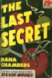 The Last Secret, Handi-Book paperback, #34, 1945