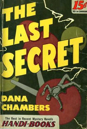The Last Secret, Handi-Book paperback, #34, 1945