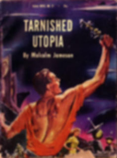 Malcolm Jameson, Tarnished Utopia, Galaxy Novel #27
