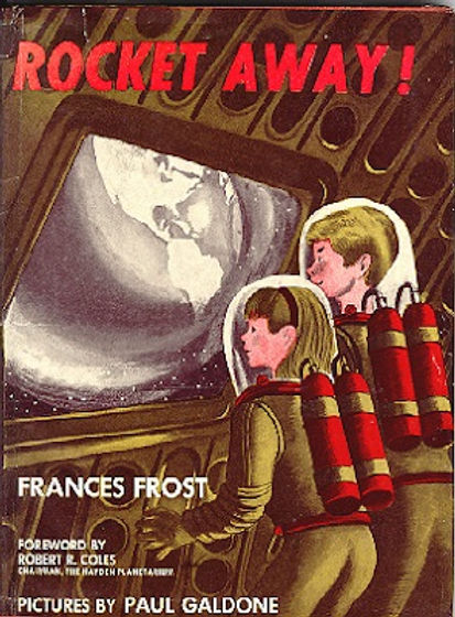 Frances Frost and Paul Galdone, Rocket Away!