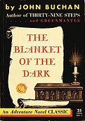 John Buchan, The Blanket of the Dark, Adventure Novel Classic