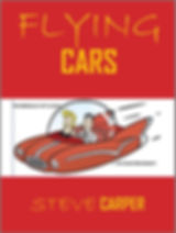 Flying Cars: The Miracle of Flight - In Your Driveway!, cover