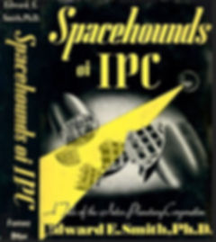 Spacehounds of I.P.C., by E. E. Smith, Fantasy Press, cover art by A. J. Donnell