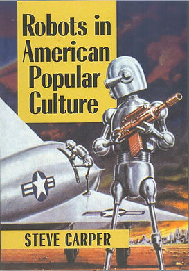 Robots in American Popular Culture front