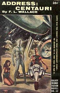 F. L. Wallace, Address: Centauri, Galaaxy Novel #32