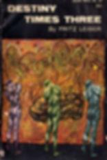 Fritz Leiber, Destiny Times Three, Galax
