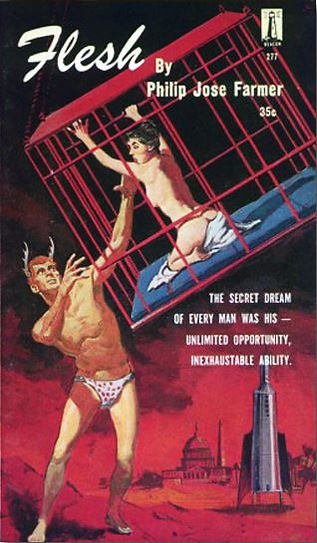 Philip Jose Farmer, Flesh, Galaxy Novel #41, Beacon 277