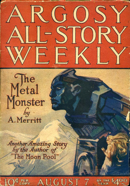 A. Merritt, The Metal Monster, Argosy Al