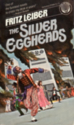 Fritz Leiber, The Silver Eggheads, Del Rey/Ballantine pb, 1979