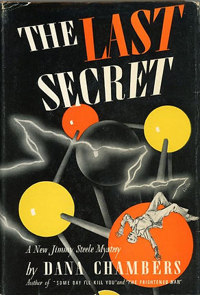 The Last Secret, by Dana Chambers, cover, Dial Press hardback (1943)