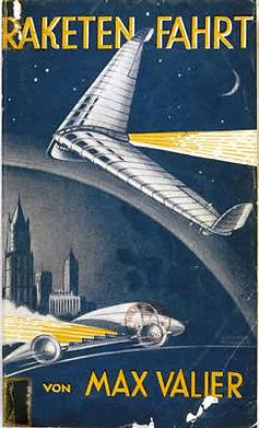 Max Valier, Raketen-fahrt (Rocket Travel), 1930 edition
