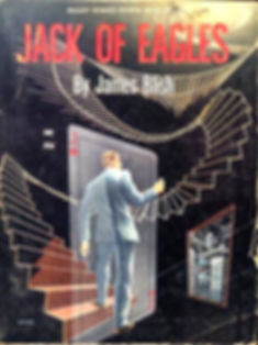 James Blish, Jack of Eagles, Galaxy Novel #19