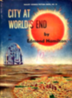 Edmond Hamilton, City at World's End, Galaxy Novel #18