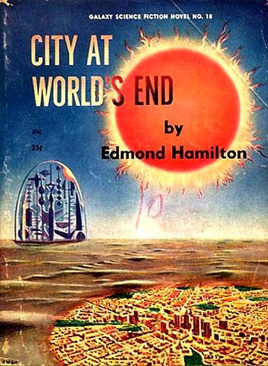 Edmond Hamilton, City at World's End, Galaxy Novel #18