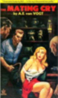 A. E. van Vogt, The Mating Cry, Galaxy Novel #44, Beacon 298
