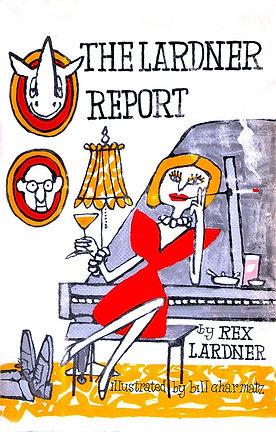 The Lardner Report by Rex Lardner