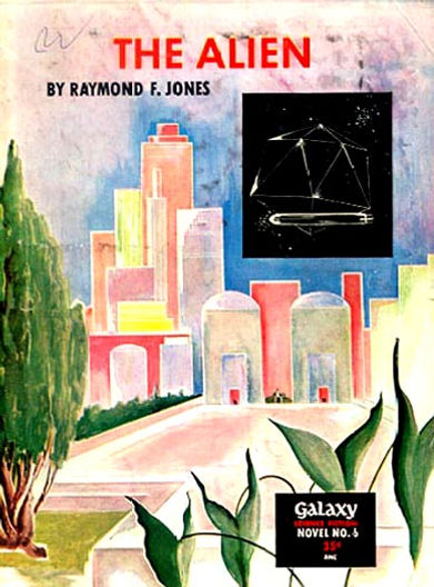 Raymond F. Jones, The Alien, Galaxy Novel #6