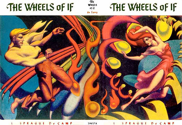 The Wheels of If by L. Sprague de Camp, Hannes Bok cover