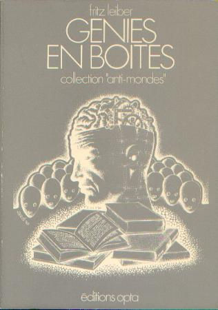 Fritz Leiber. Genies en Boites, OPTA tr pb, 1973