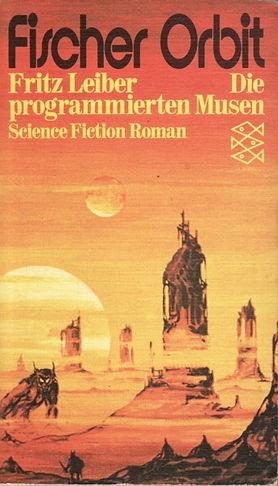 Fritz Leiber, Die programmierten Musen, Fischer Taschenbuch pb, 1972