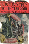 William Wallace Cook, A Round Trip to the Year 2000, New Fiction Library 4